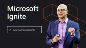 Azure Announcements Microsoft Ignite