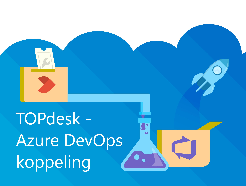 TOPdesk - Azure DevOps koppeling