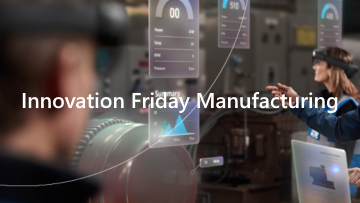 Innovation Friday Manufacturing