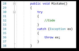 Meest voorkomende C# programmeerfouten Explicitly throwing the exceptions